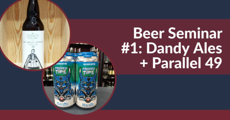 Beer Seminar #1: Dandy Ales + Parallel 49