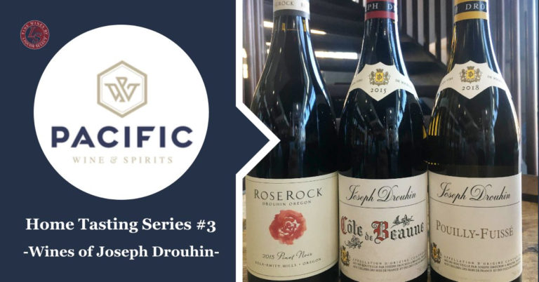 Home Tasting and Video Series Package #3: Joseph Drouhin Winery